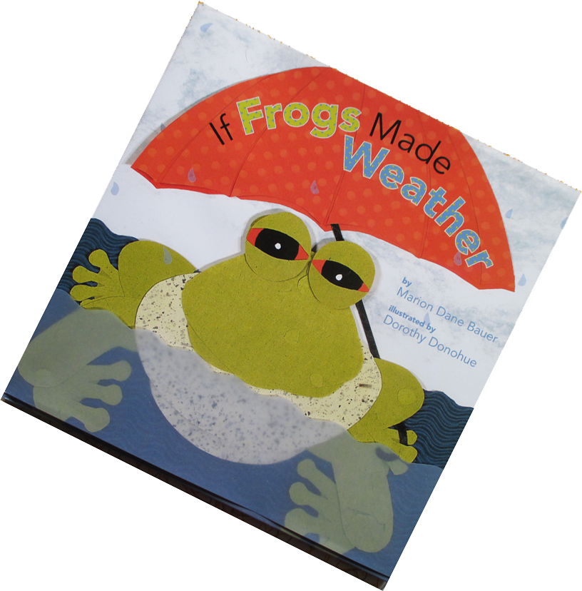 If Frogs make Weather by Dorothy Donohue